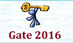 GATE 2016 Answer key [All Branches] | GATE Guide [GATE 2016 application, syllabus, Pattern, exam date]