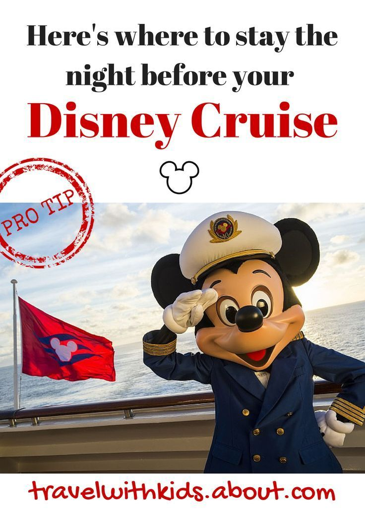 Pro tip: Don't fly in on the day of your cruise. Instead, arrive the night before and get to the port early. Here's where to stay before a Disney Cruise sailing out of Port Canaveral.   Disney Cruise Tips and Tricks  