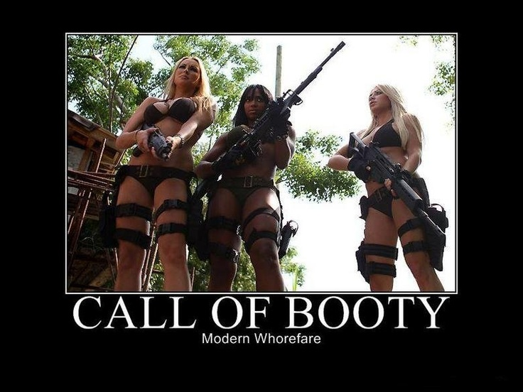 Call of booty: modern whorefare
