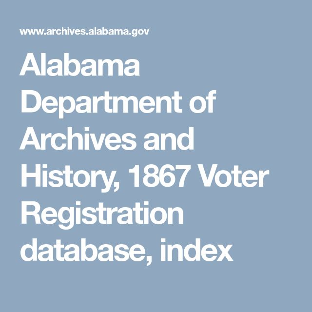 Alabama Department of Archives and History, 1867 Voter Registration database, index