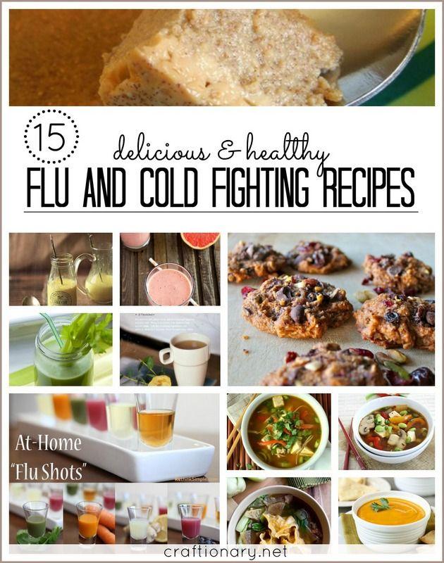 15 Flu/ Cold fighting recipes #flu #recipes