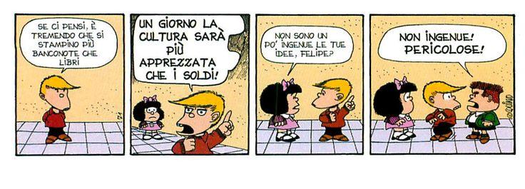 Mi piace questo tipo di ingenuità :) E comunque sarebbe decisamente bello se venissero stampati più libri che banconote dal dubbio valore ... Sognare non costa nulla e aiuta ad andare avanti ;)  #mafalda, #quino, #cultura, #libri, #denaro, #soldi, #idee, #fumetti, #comics, #italiano,