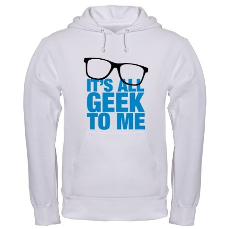 Geek to me Hoodie on
