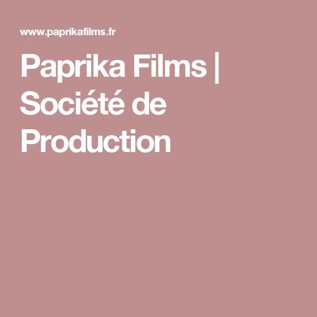 Paprika Films | Société de Production