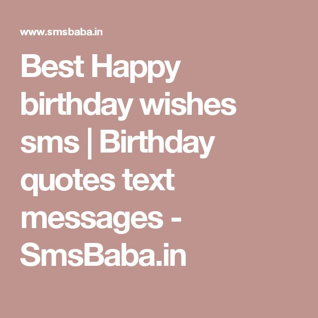 25 Best Ideas About Thanks For Birthday Wishes On: Best 25+ Birthday Wishes Sms Ideas On Pinterest