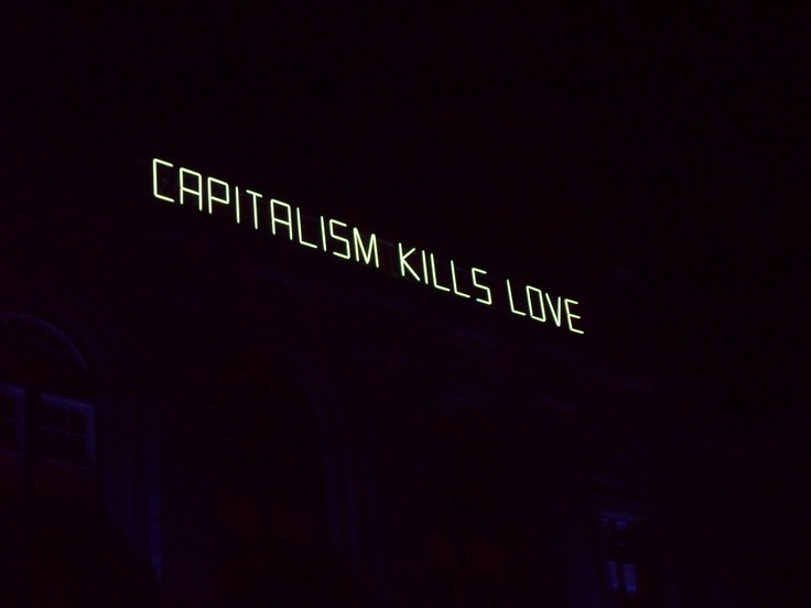 'Capitalism Kills Love', neon by Claire Fontaine, Lumiere Durham 2011.