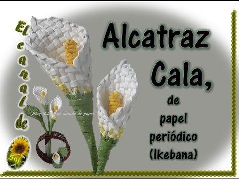 ALCATRAZ, CALA de papel periódico (Ikebana) - petición. - YouTube