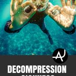 Decompression Sickness: Symptoms and How to Prevent it