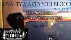 DEZAY - DCP ANTHEM CHIEF KEEF KOBE COVER - Rap Music Video - BEAT100