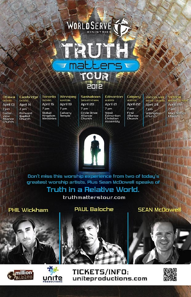Join Shine FM for the Truth Matters Tour featuring worship artists Paul Baloche, Phil Wickam and Sean McDowell. April 21 at West Edmonton Christian Assembly.