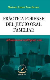 LIBROS EN DERECHO: PRÁCTICA FORENSE DEL JUICIO ORAL FAMILIAR