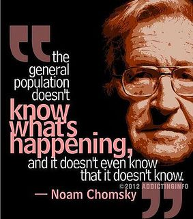"Chomsky has always been a liberal so that he is saying things like this should strengthen conservatives that not all the ""liberals"" are following blindly!"