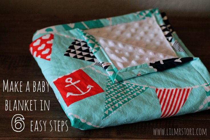 Make Your Own Baby Blanket   Lil Mrs. Tori