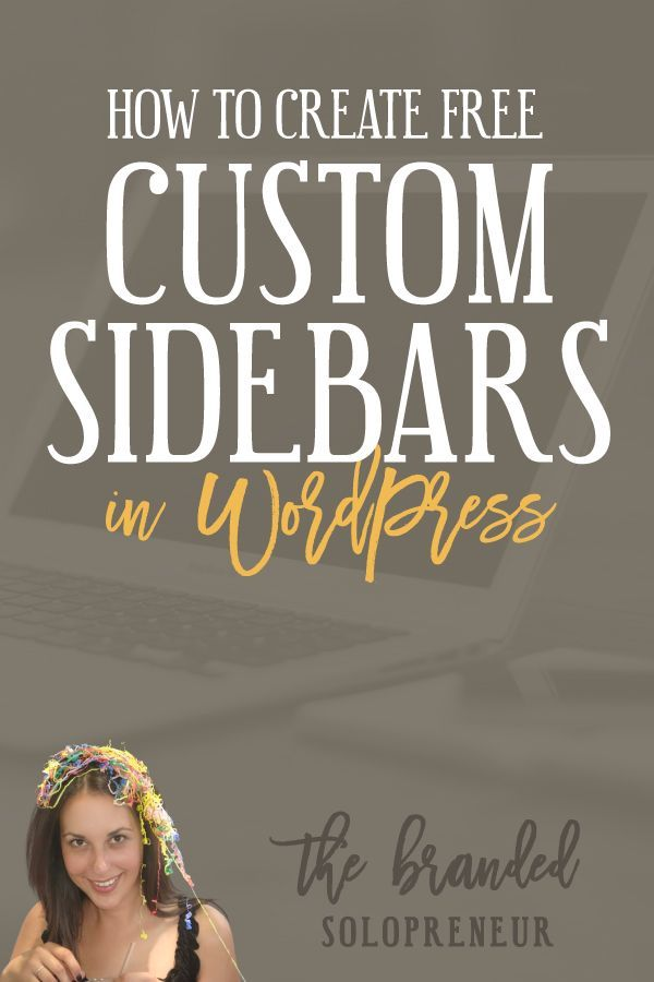How to Create Free Custom Sidebars In WordPress