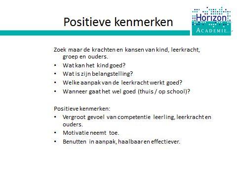 Training HGW: we schenken aandacht aan  positieve kenmerken
