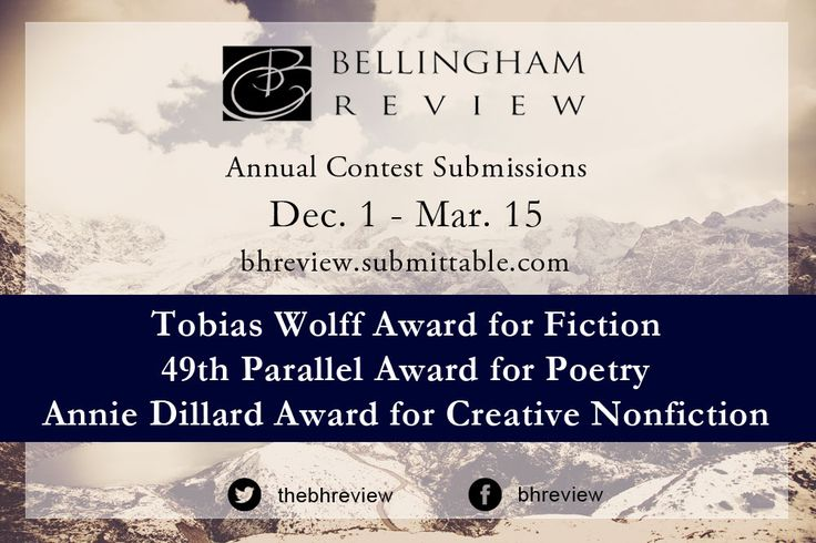 Bellingham Reviewis pleased to accept submissions for its annual literary contests from December 1, 2014, thru March 15, 2015. We offer three $1,000-dollar first-place prizes for fiction, poetry and nonfiction: Tobias Wolff Award for Fiction:Kristiana Kahakauwila, Judge 49th Parallel Award… Continue Reading →