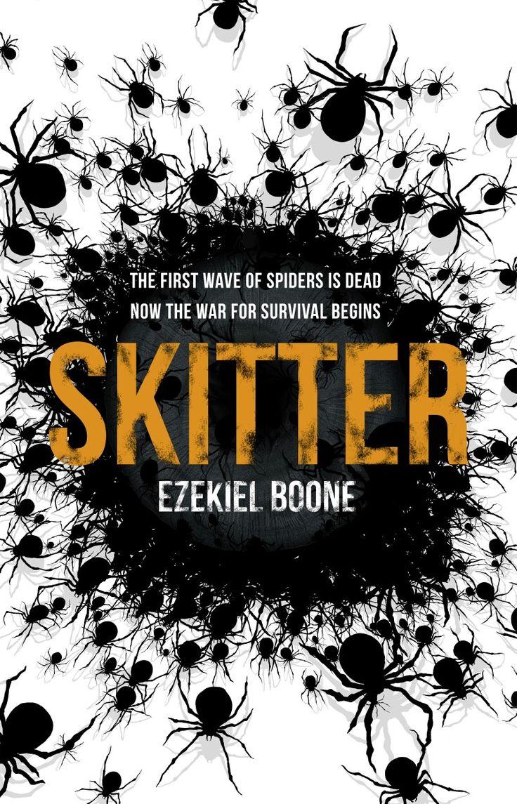 Skitter by Ezekiel Boone #amreading #books