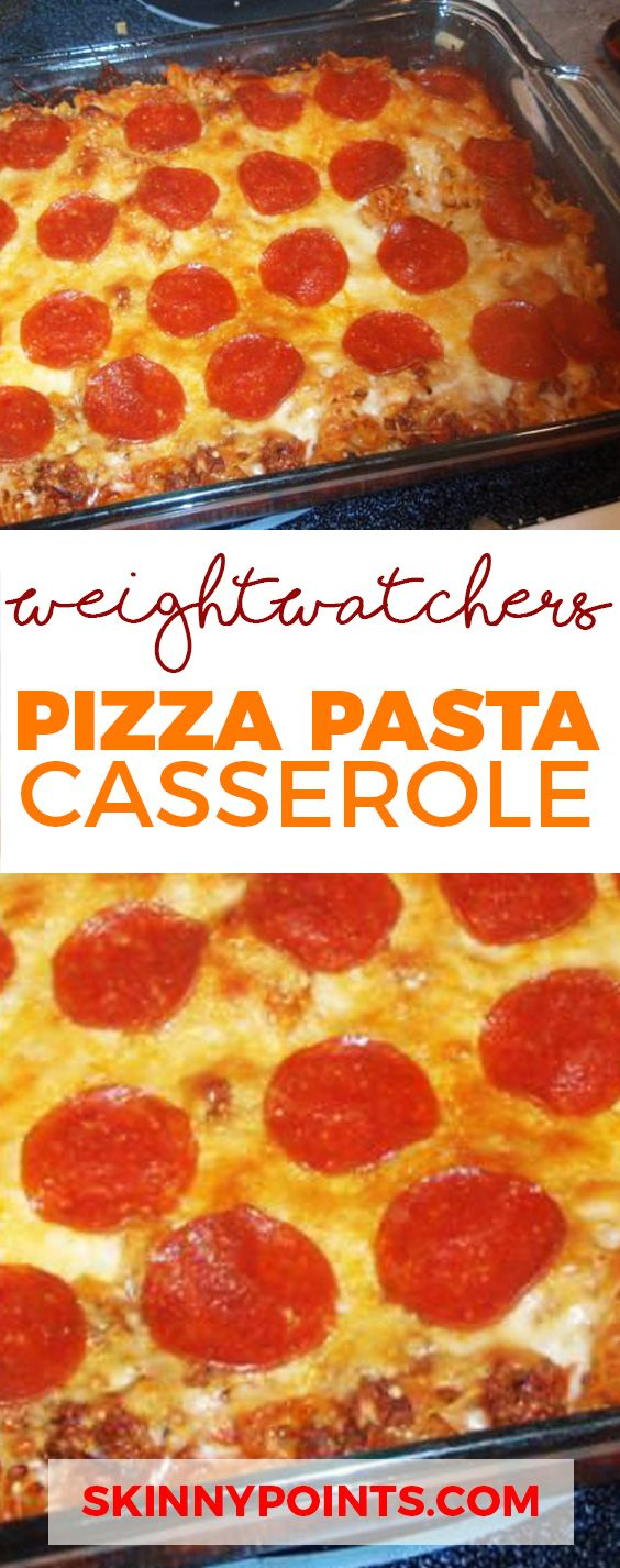 Pizza Pasta Casserole - come with only 5 weight Watchers Smart Points