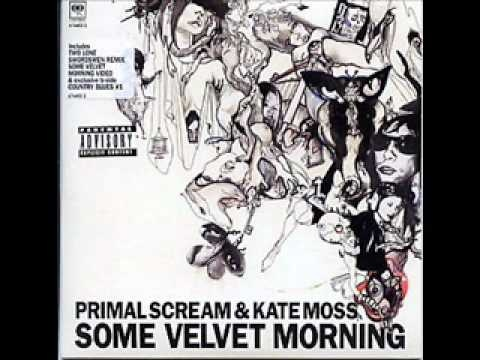 PRIMAL SCREAM - Some Velvet Morning