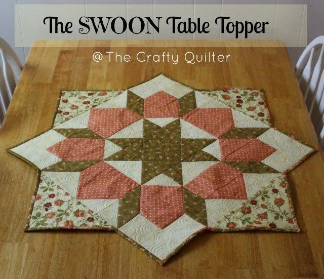 How to turn a Swoon block into a table topper - The Crafty Quilter