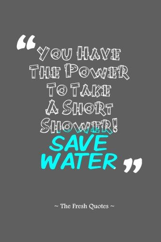 Best 25 Water Conservation Slogans Ideas On Pinterest