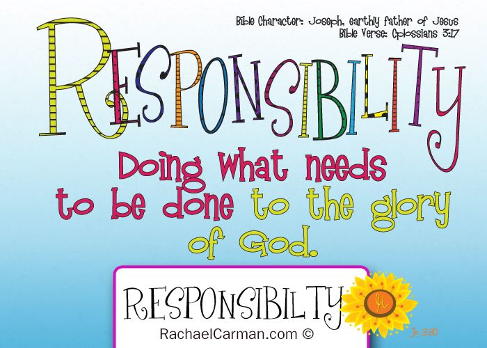 Character Quality: Responsibility Join me each week as we study a new character quality {free} coloring page included. HisSunflower.com by Rachael Carman