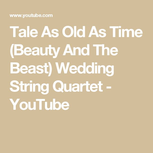 Tale As Old Time Beauty And The Beast Wedding String Quartet