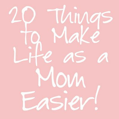 We Love Being Moms!: 20 Things to Make Life as a Mom EasierMake Life Easier, Good Ideas, Organic Ideas, Mom Easier, 20 Things, Awesome Ideas, Things To Make, Kids, Being A Mom