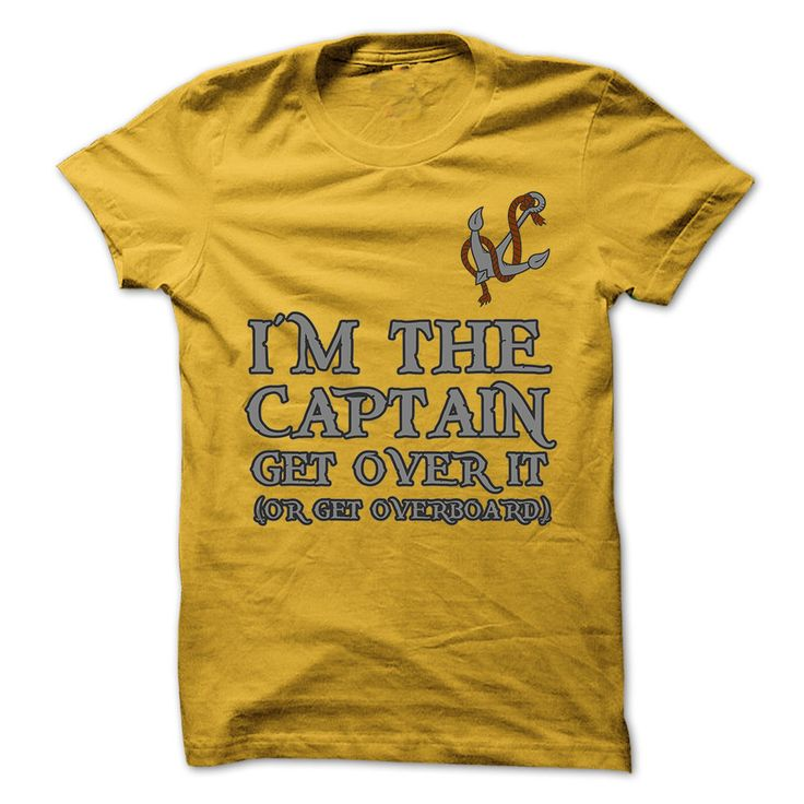 Im The Captain #spring Let everyone know that you are the captain on your boat with this awesome shirt or hoodie. #funny fishing,sailing,boating,yachting
