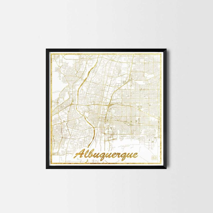 Albuquerque map posters are high quality map art prints of a great city. Perfect for the house and office or as a gift for a friend. Interior gift travel gold