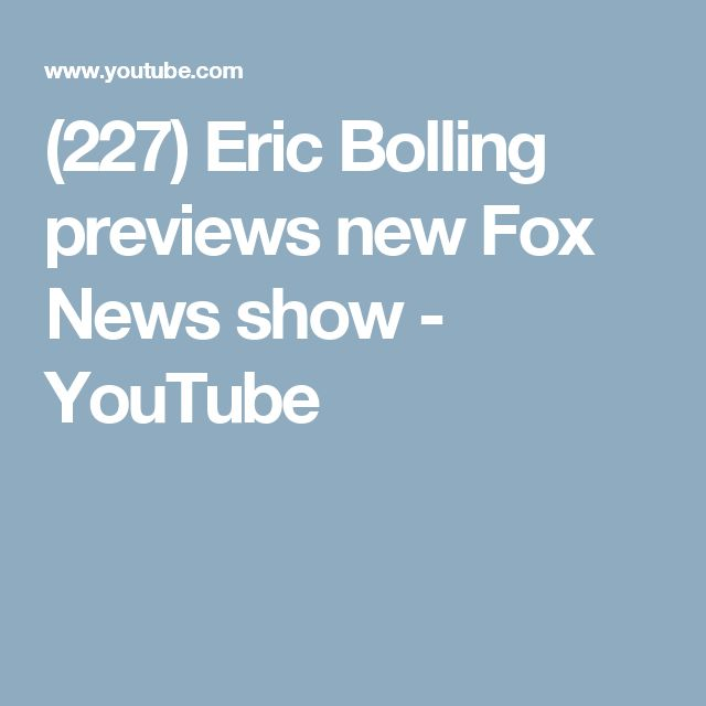 (227) Eric Bolling previews new Fox News show - YouTube