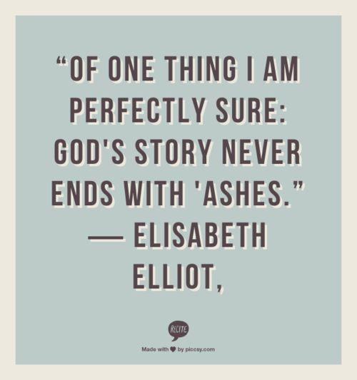 Elisabeth Elliot Quotes On Love: Elisabeth Elliot Quotes. QuotesGram