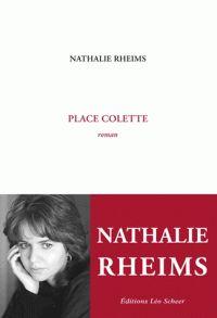 Place Colette / Nathalie Rheims http://bu.univ-angers.fr/rechercher/description?notice=000803879