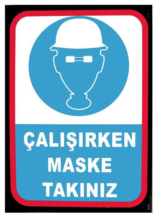 #TEKMETAL #CalisirkenMaskeTakiniz #Uyari #ikaz #isguvenligi #levhasi #Guvenlik #Levhalari