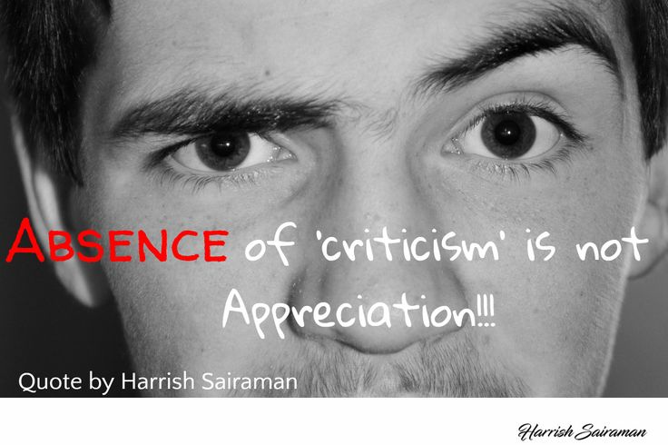 Absence of 'criticism' is not Appreciation!!!  #criticism #appreciation #absence #attitude #mindset #selfgrowth #thinking #thinkngrow #harrishsairamanquotes #harrishsairaman #Saturdaymotivation #quotes #inspirationalquotes
