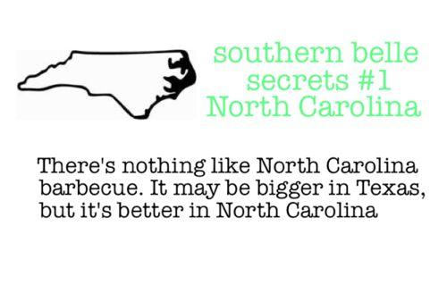 ;): Southern Thing, Northcarolina, Southern Belle Secrets, Southern Girl, Truth, Carolina Bbq, Carolina Girls, North Carolina