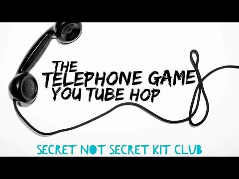 Scrapbook Process Video #92 – The Telephone Game YT Hop – Inspiring Influencers,…