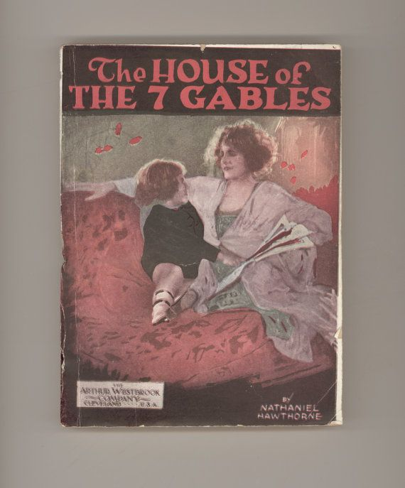 """""""The House of the Seven Gables"""" by Nathaniel Hawthorne. Published in The All Star Series by Arthur Westbrook, in Cleveland, Ohio.  Rare Paperback circa 1914. Antique Book  For sale by ProfessorBooknoodle, $42.00"""
