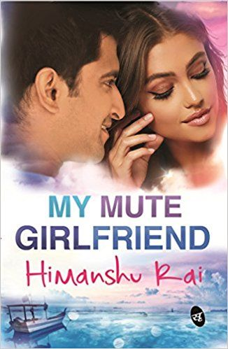 Download the free PDF version of the book My Mute Girlfriend written ...
