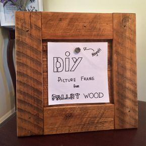 Simple and cheap DIY Picture frame that is made from free pallet wood using only a few simple materials and tools.