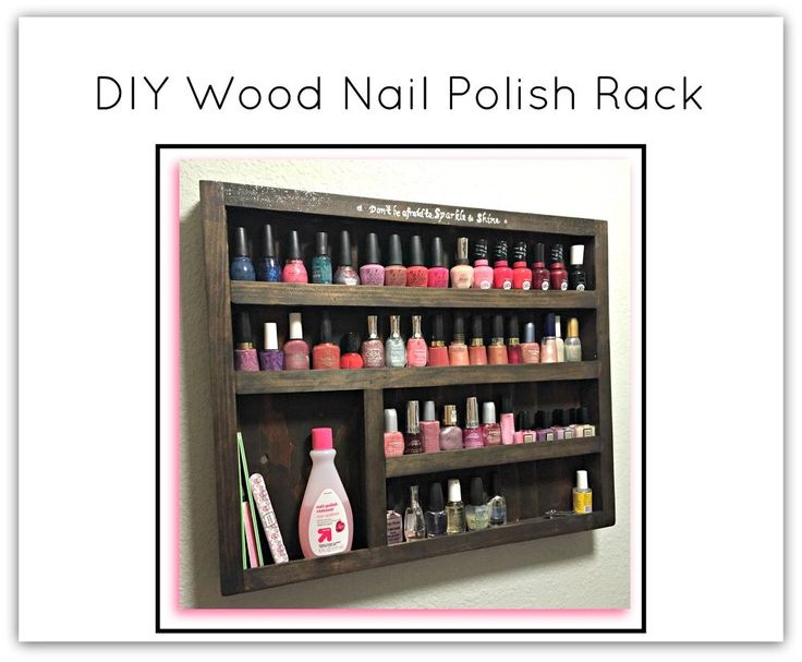 DIY Wood Nail Polish Rack/Organization
