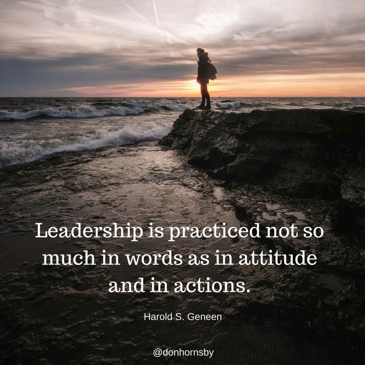 """#Leadership is practiced not so much in words as in attitude and in actions."""" - Harold S. Geneen  What do your #attitude and #actions reveal about you today? #coaching"""