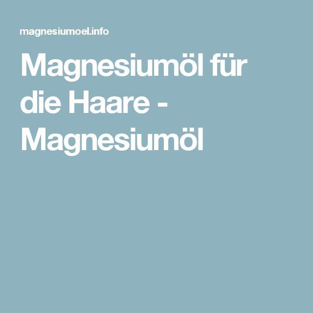 Magnesiumöl für die Haare - Magnesiumöl