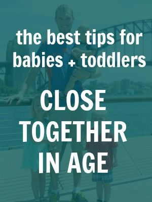 My best tips for babies and toddlers close together in age. For the moms of babies, toddlers, and preschoolers!