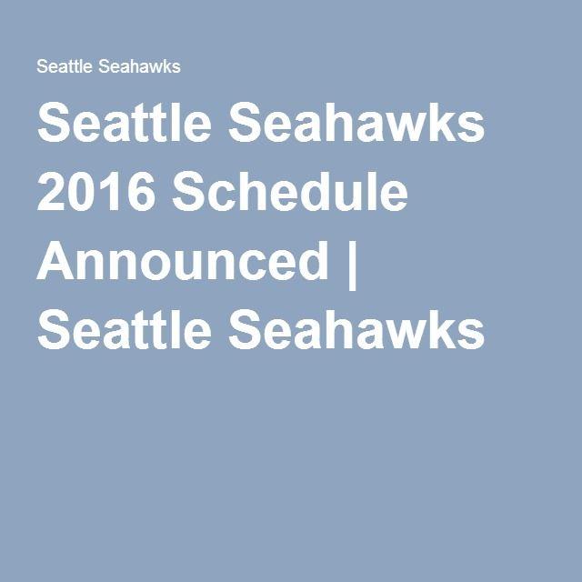 Seattle Seahawks 2016 Schedule Announced   Seattle Seahawks