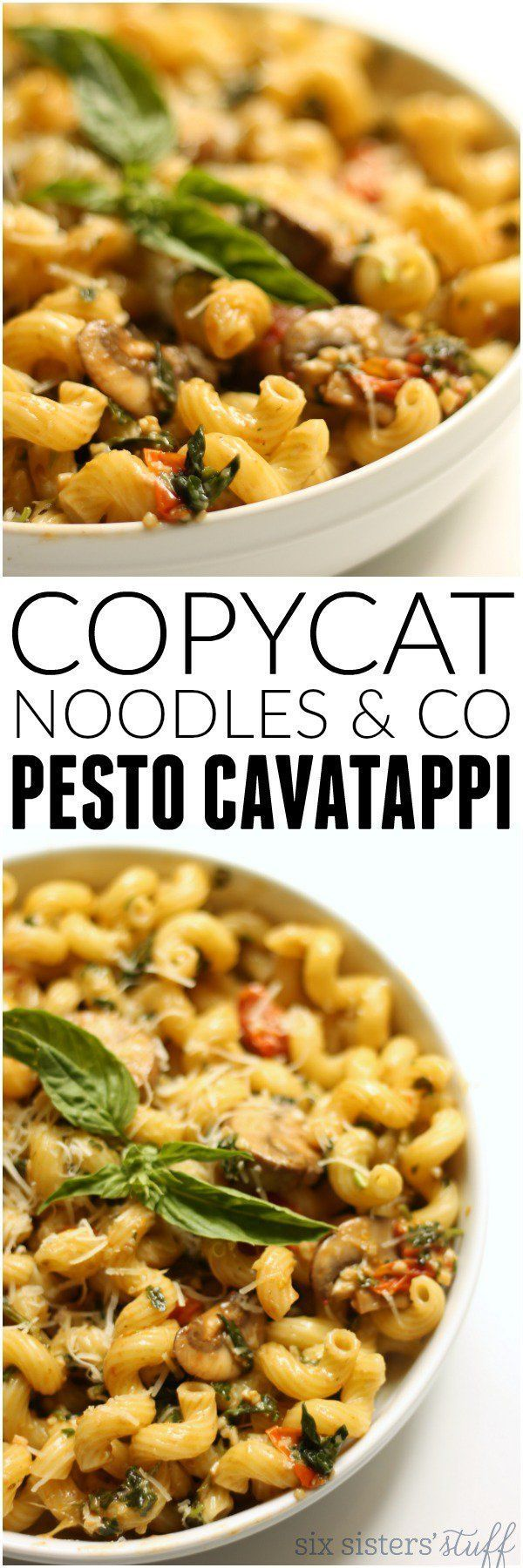 Copycat Noodles & Co Pesto Cavatappi from Six Sisters Stuff | Amazing Dinner Recipes | Meal Ideas for Company | Best Pasta Dishes