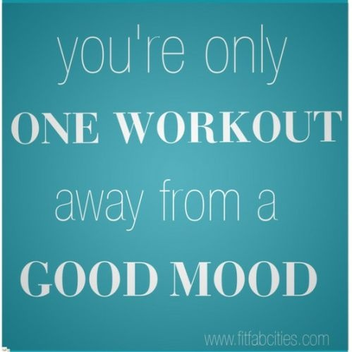I'm also only one glass of wine away from a good mood, but I'll feel better the next day after the workout :)