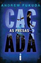 Baixar Livro As Presas - A Caçada Vol  02 - Andrew Fukuda em PDF, ePub e Mobi ou ler online