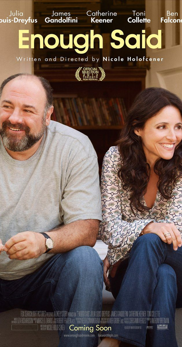 Directed by Nicole Holofcener. With Julia Louis-Dreyfus, James Gandolfini, Catherine Keener, Toni Collette. A divorced woman who decides to pursue the man she's interested in learns he's her new friend's ex-husband.