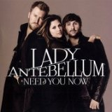 Need You Now (Audio CD)By Lady Antebellum